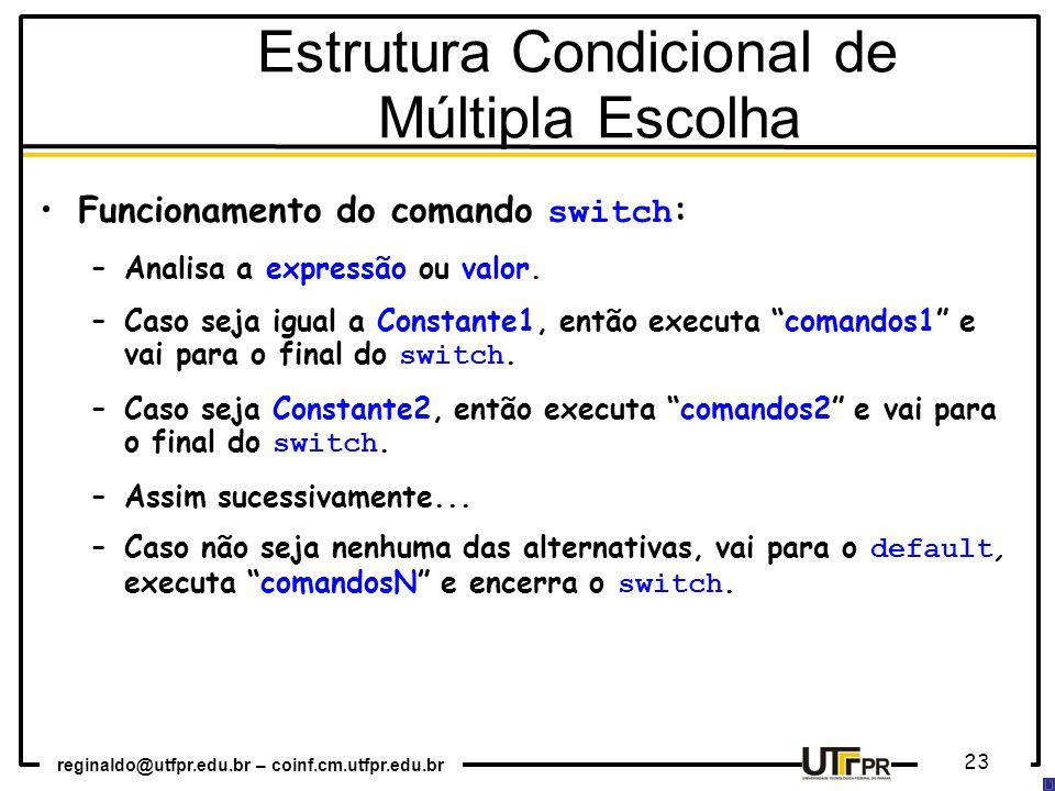 Estrutura Condicional de Múltipla Escolha