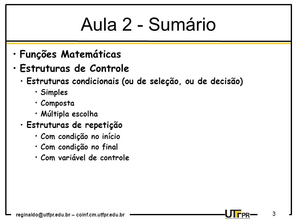 Aula 2 - Sumário Funções Matemáticas Estruturas de Controle