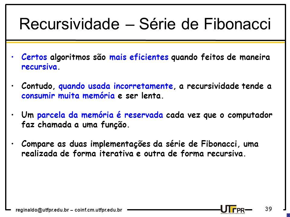 Recursividade – Série de Fibonacci