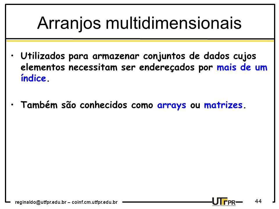 Arranjos multidimensionais