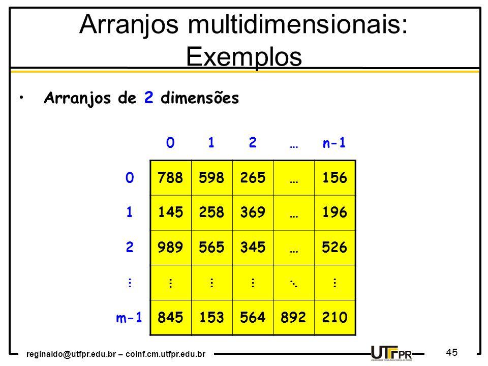 Arranjos multidimensionais: Exemplos