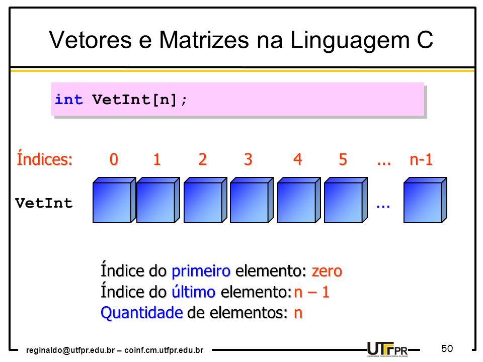 Vetores e Matrizes na Linguagem C