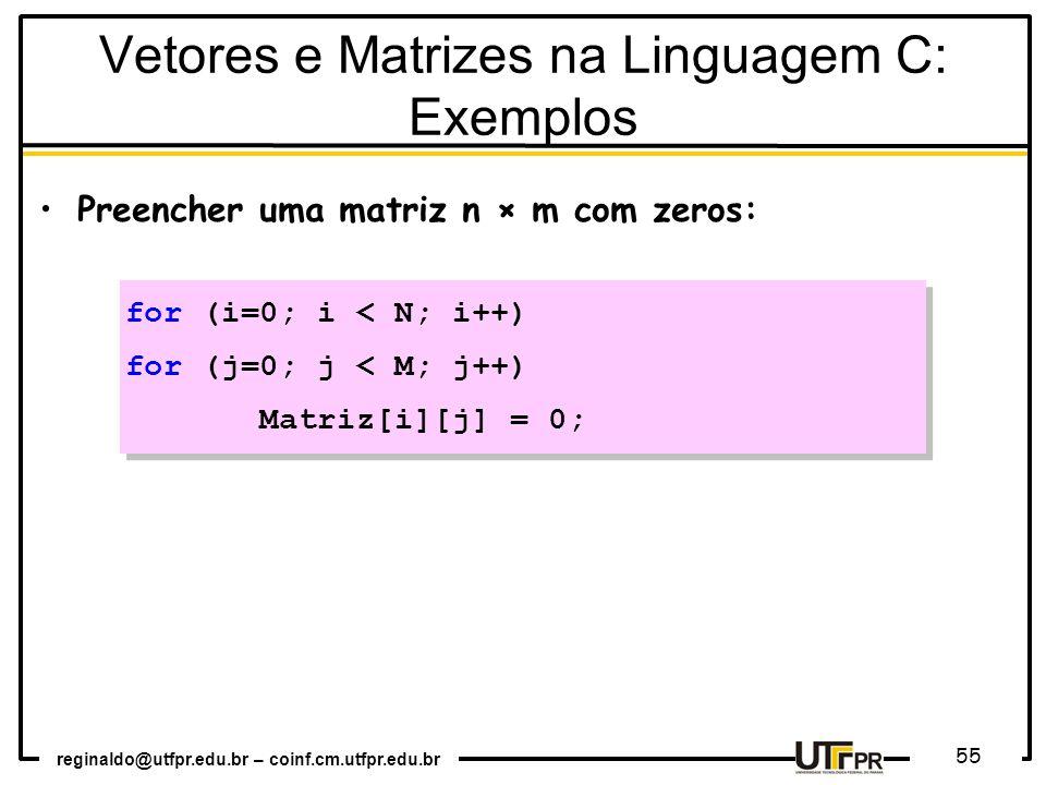 Vetores e Matrizes na Linguagem C: Exemplos