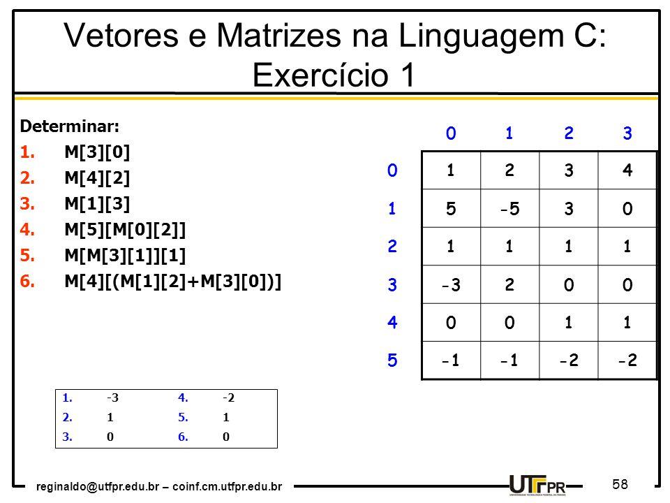 Vetores e Matrizes na Linguagem C: Exercício 1