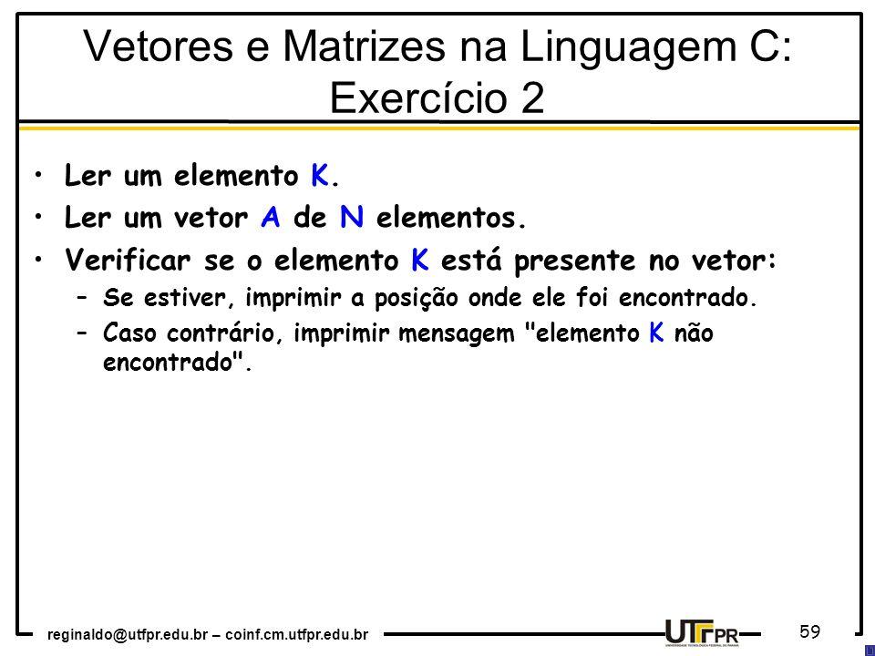 Vetores e Matrizes na Linguagem C: Exercício 2