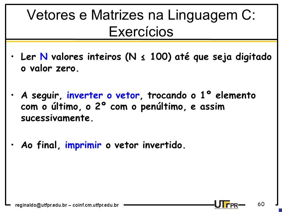Vetores e Matrizes na Linguagem C: Exercícios