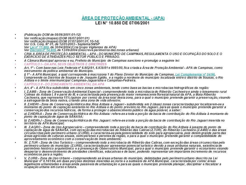 ÁREA DE PROTEÇÃO AMBIENTAL - (APA) LEI N° 10.850 DE 07/06/2001