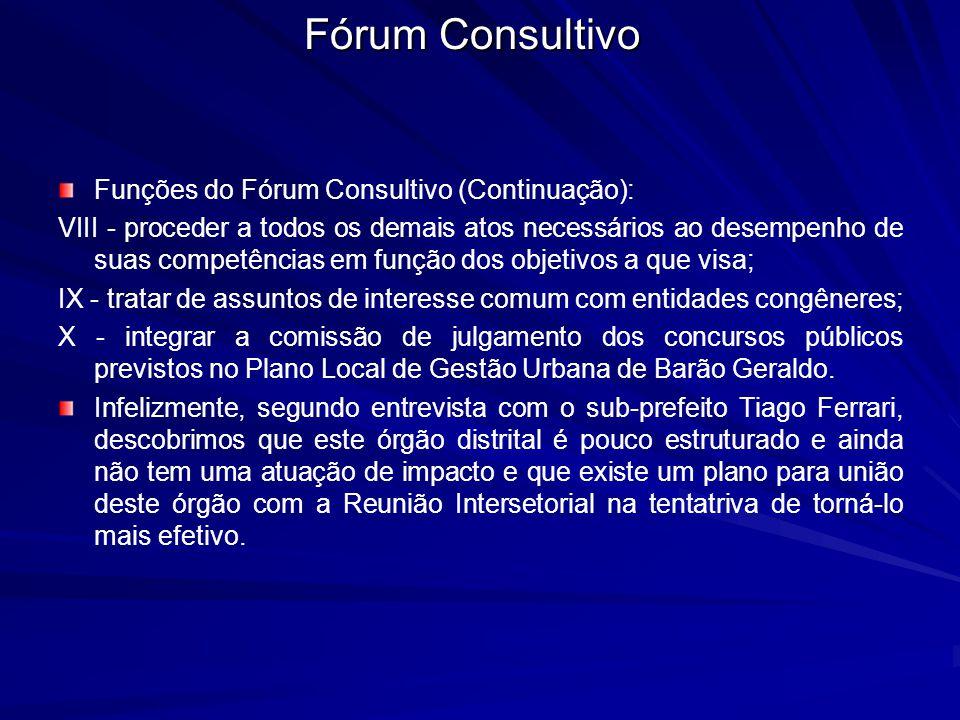 Fórum Consultivo Funções do Fórum Consultivo (Continuação):