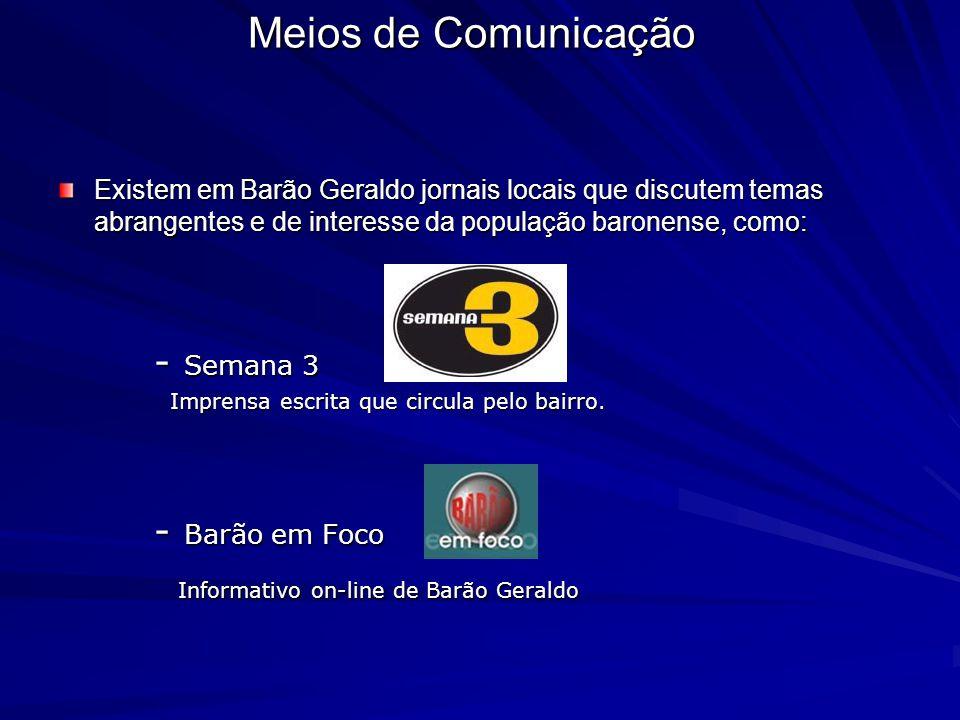 Meios de Comunicação - Semana 3 - Barão em Foco