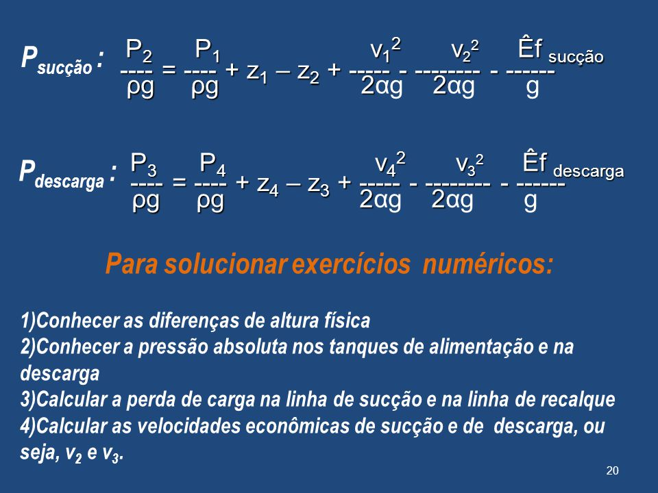 Para solucionar exercícios numéricos:
