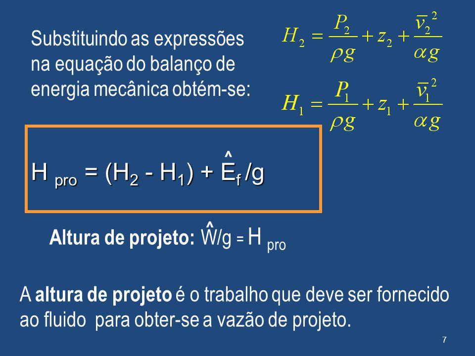 Substituindo as expressões na equação do balanço de energia mecânica obtém-se: