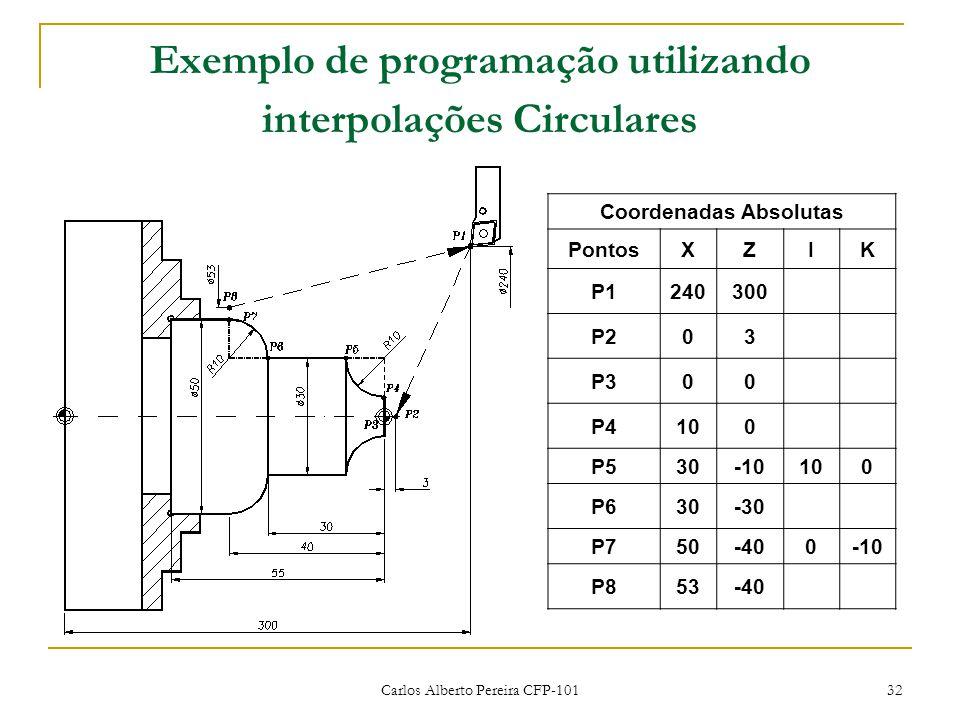 Exemplo de programação utilizando interpolações Circulares