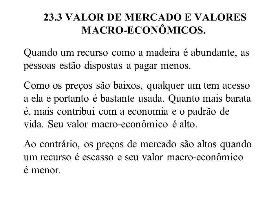 23.3 VALOR DE MERCADO E VALORES MACRO-ECONÔMICOS.