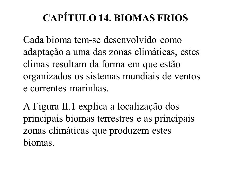 CAPÍTULO 14. BIOMAS FRIOS