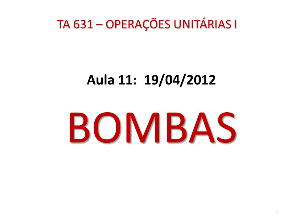 TA 631 – OPERAÇÕES UNITÁRIAS I