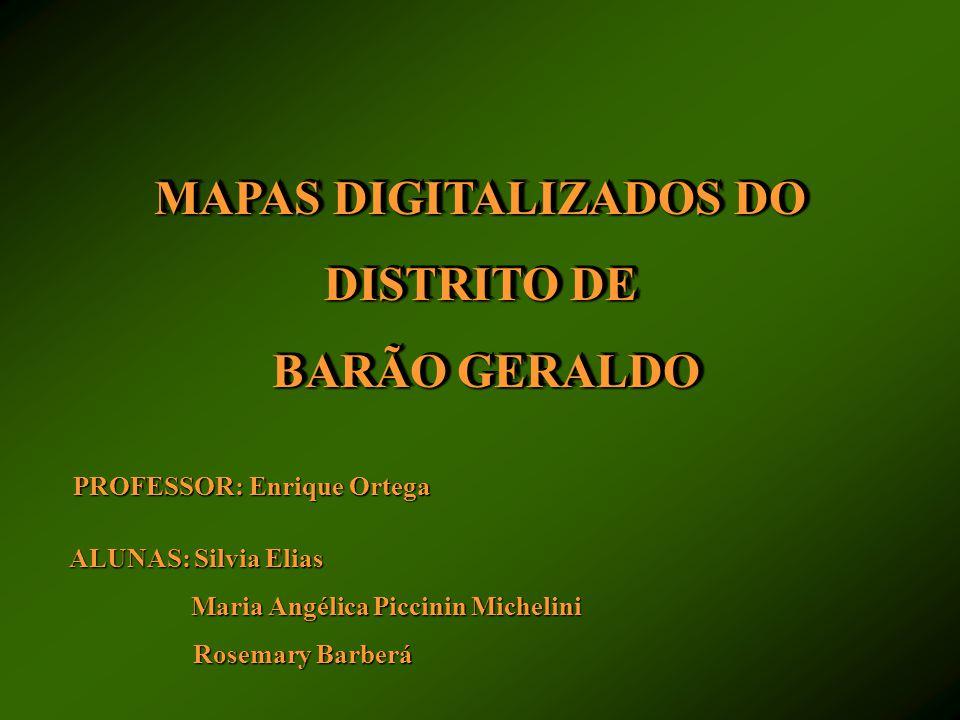 MAPAS DIGITALIZADOS DO DISTRITO DE BARÃO GERALDO