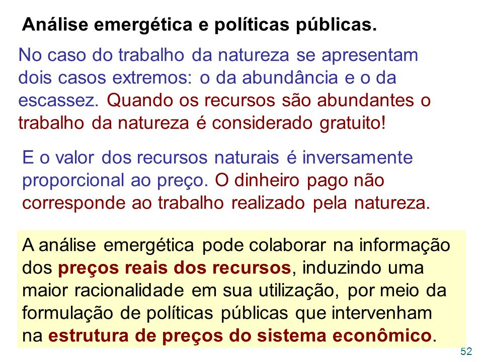 Análise emergética e políticas públicas.