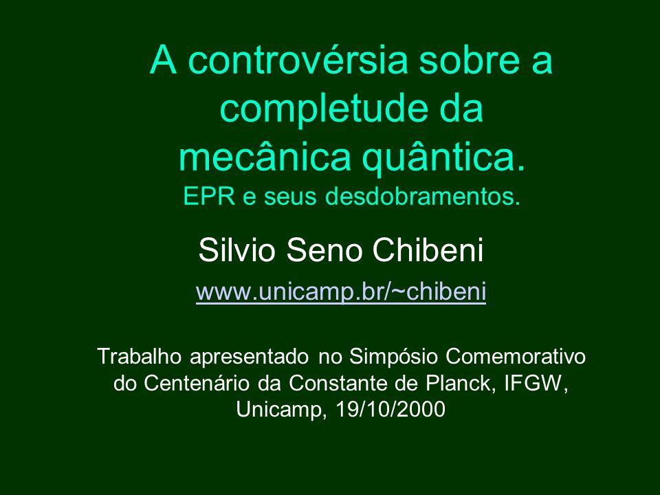 A controvérsia sobre a completude da mecânica quântica