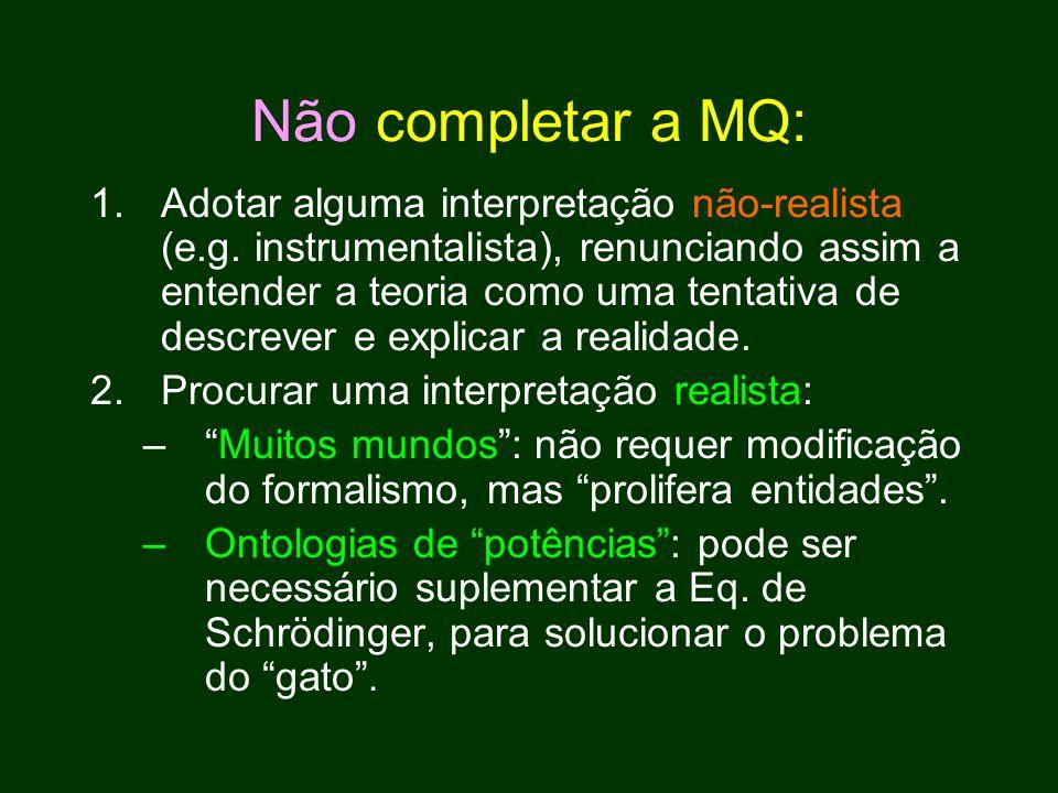 Não completar a MQ: