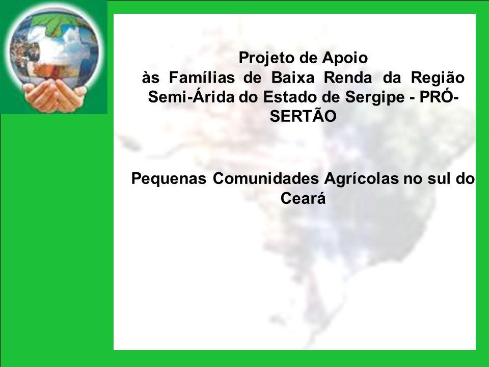 Pequenas Comunidades Agrícolas no sul do Ceará