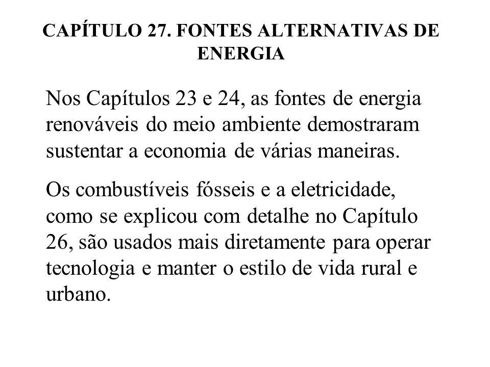 CAPÍTULO 27. FONTES ALTERNATIVAS DE ENERGIA