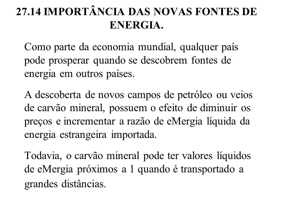 27.14 IMPORTÂNCIA DAS NOVAS FONTES DE ENERGIA.