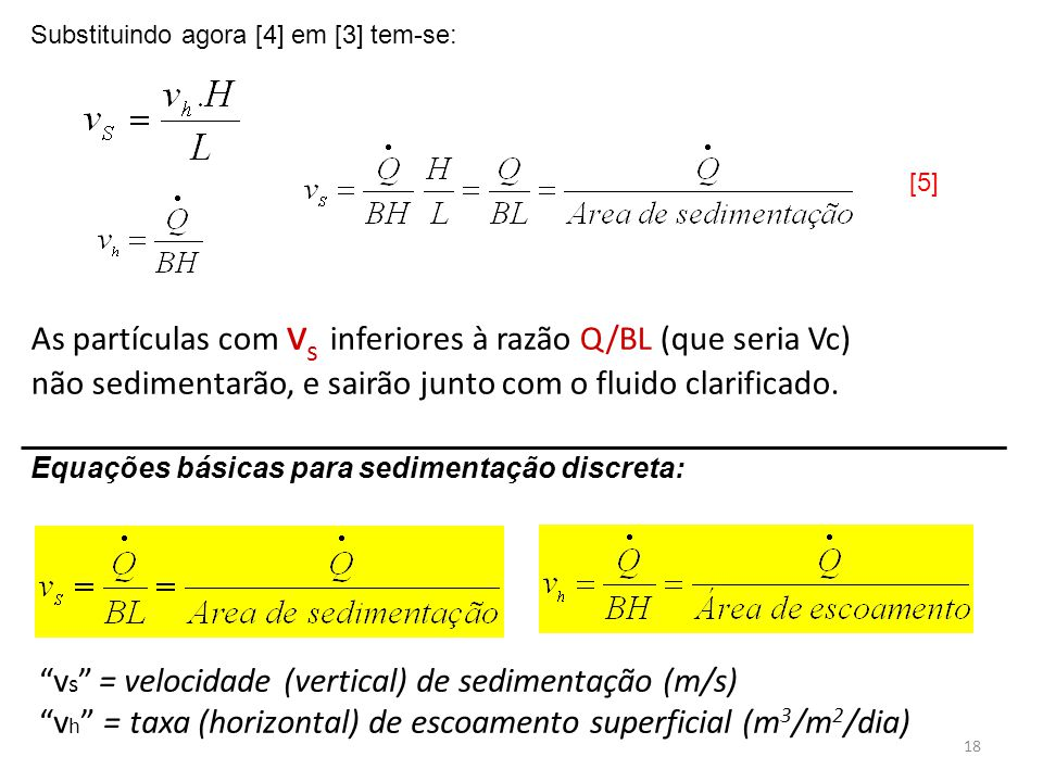 vs = velocidade (vertical) de sedimentação (m/s)