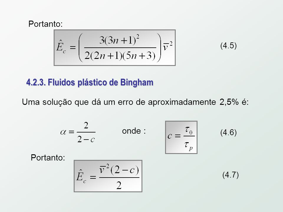 4.2.3. Fluidos plástico de Bingham