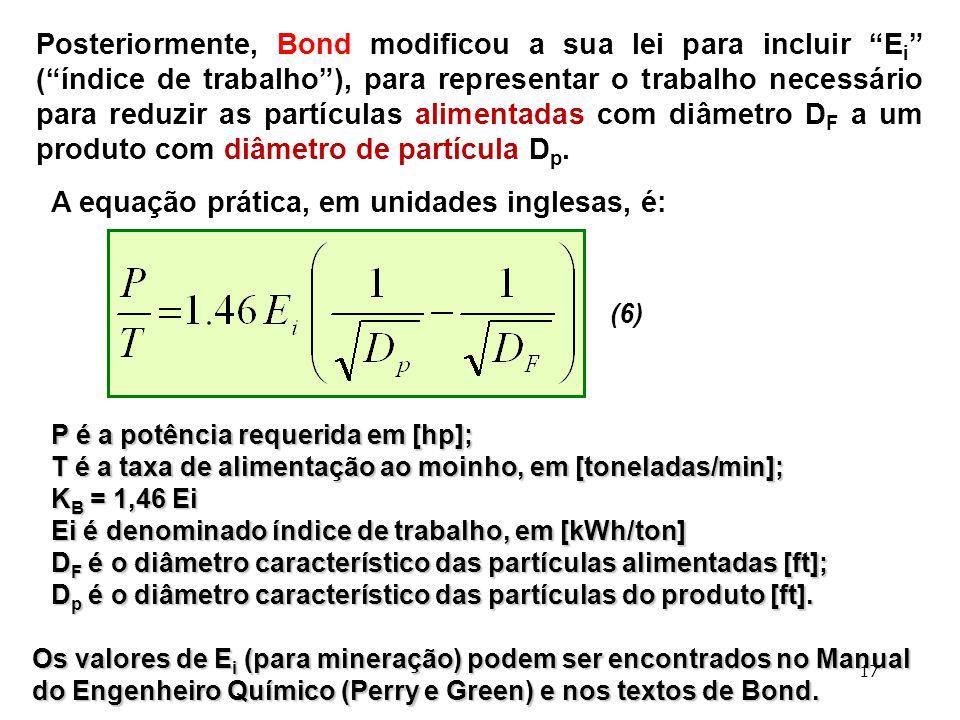A equação prática, em unidades inglesas, é: