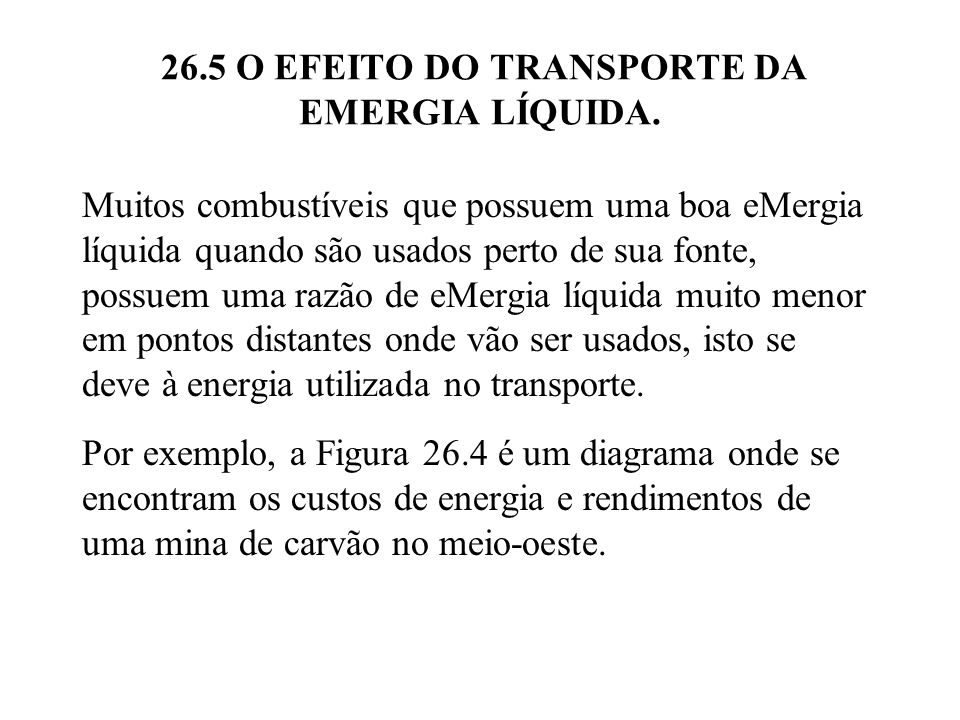 26.5 O EFEITO DO TRANSPORTE DA EMERGIA LÍQUIDA.