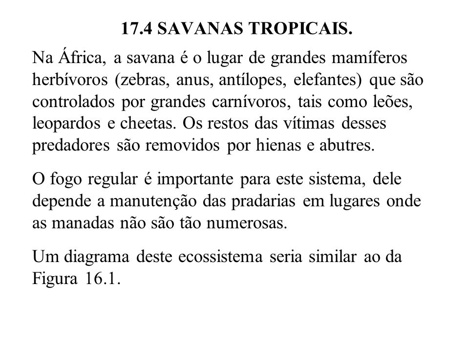 17.4 SAVANAS TROPICAIS.