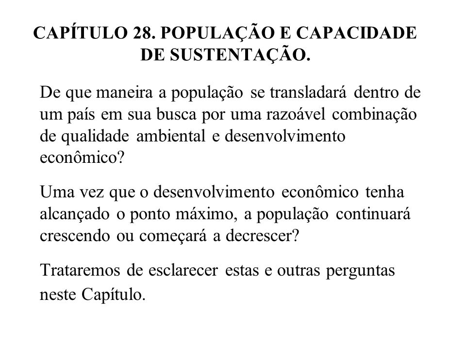 CAPÍTULO 28. POPULAÇÃO E CAPACIDADE DE SUSTENTAÇÃO.