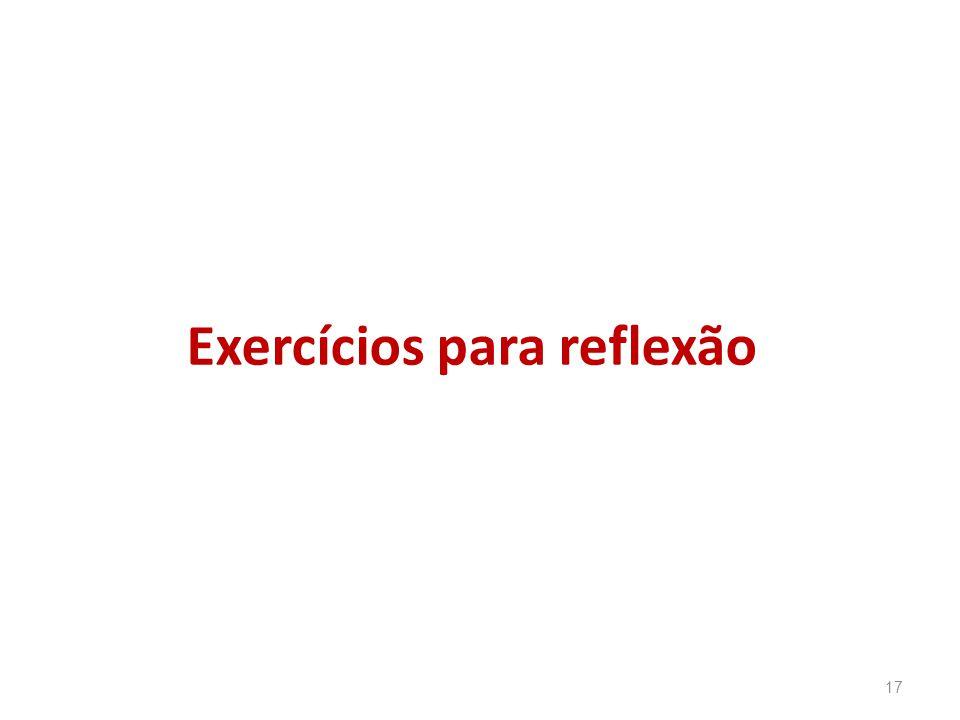 Exercícios para reflexão