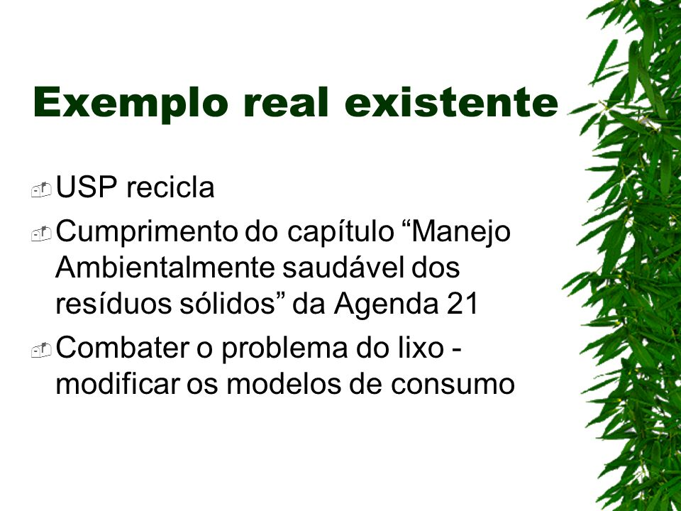 Exemplo real existente