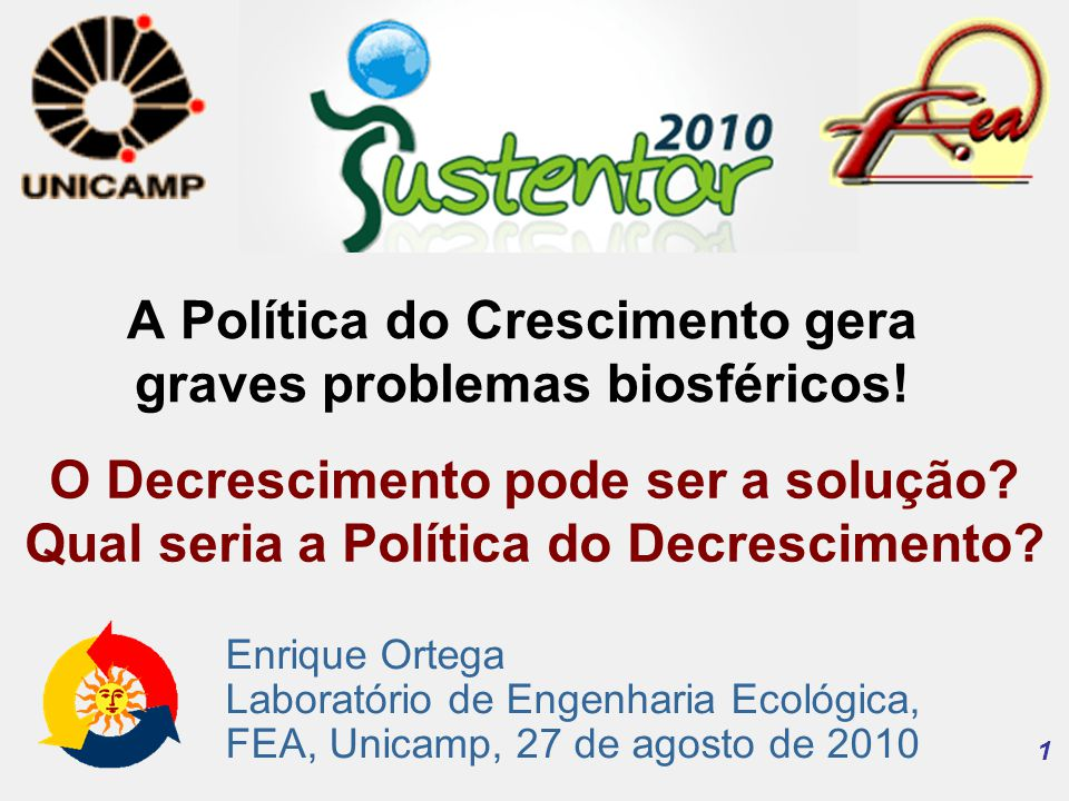 A Política do Crescimento gera graves problemas biosféricos!