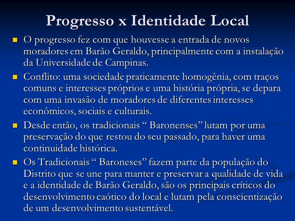 Progresso x Identidade Local