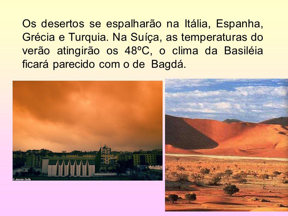 Os desertos se espalharão na Itália, Espanha, Grécia e Turquia