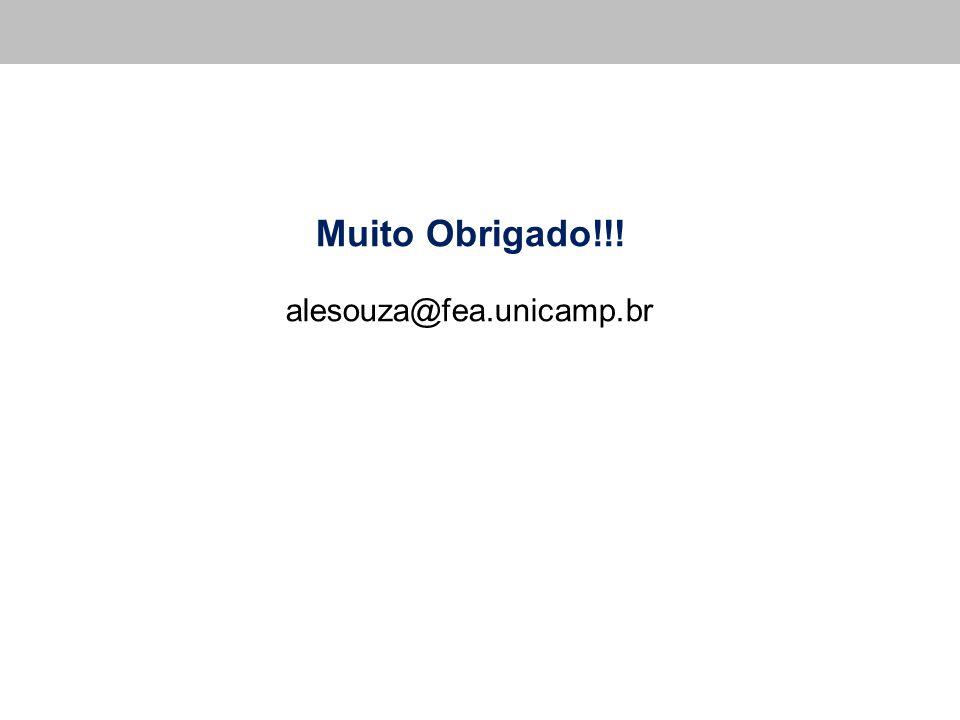 Muito Obrigado!!! alesouza@fea.unicamp.br 75