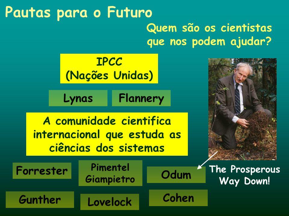 Quem são os cientistas que nos podem ajudar The Prosperous Way Down!
