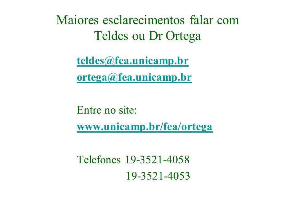 Maiores esclarecimentos falar com Teldes ou Dr Ortega