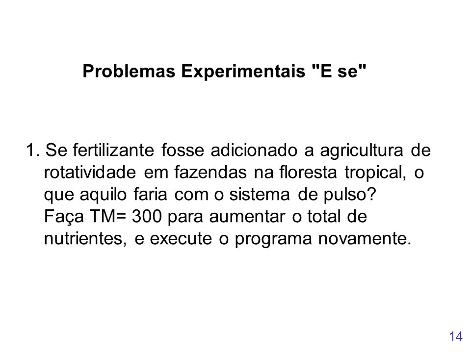 Problemas Experimentais E se