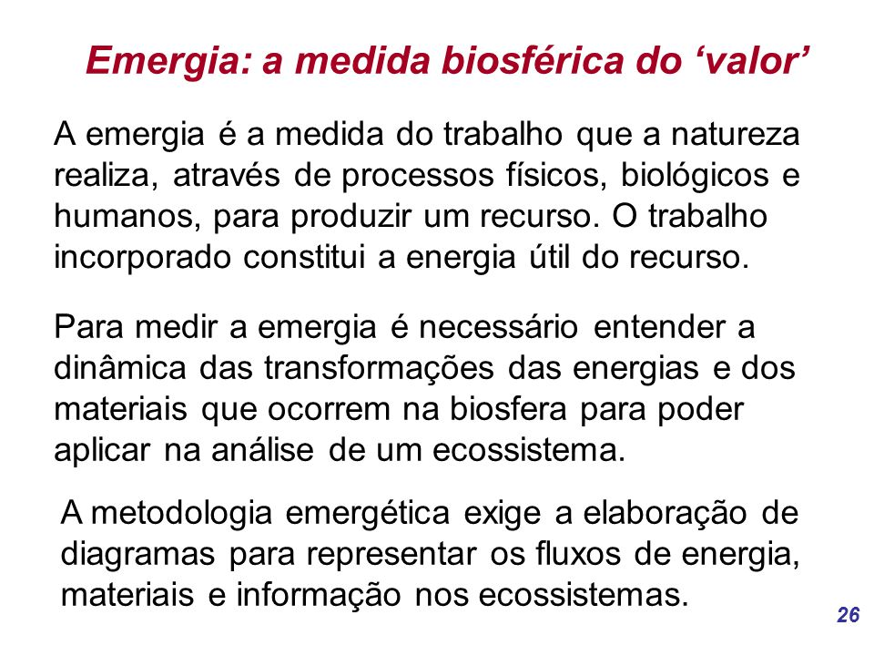 Emergia: a medida biosférica do 'valor'