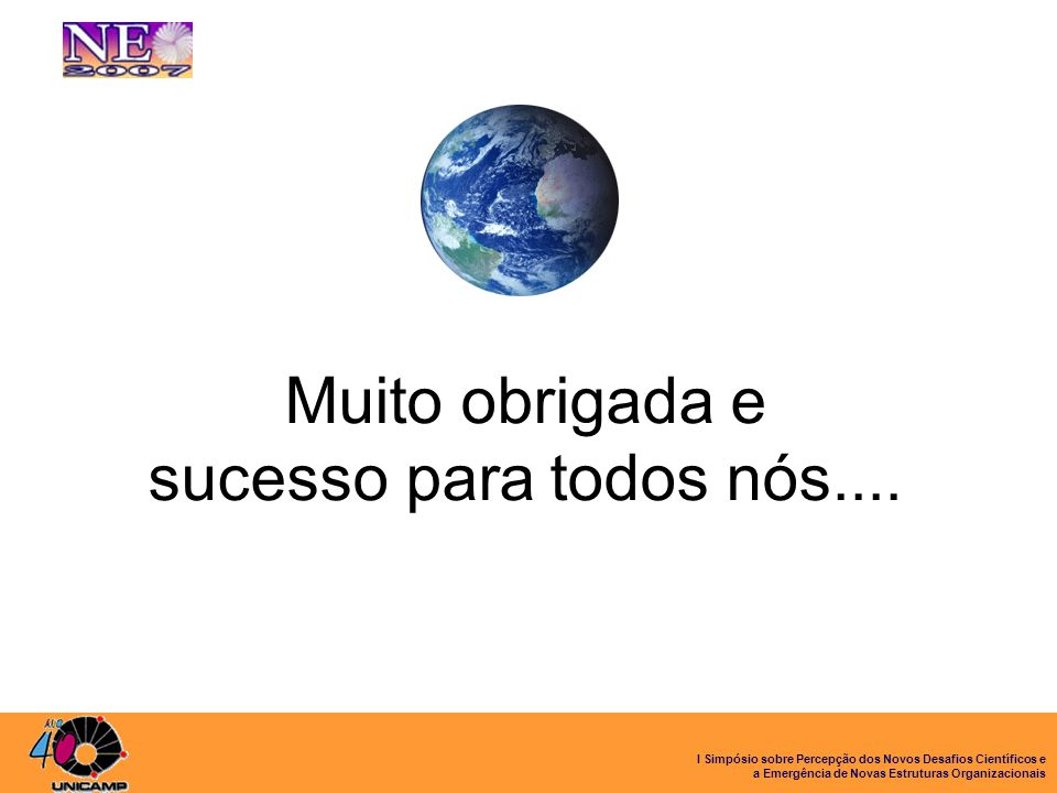 Muito obrigada e sucesso para todos nós.... Ações no Brasil: