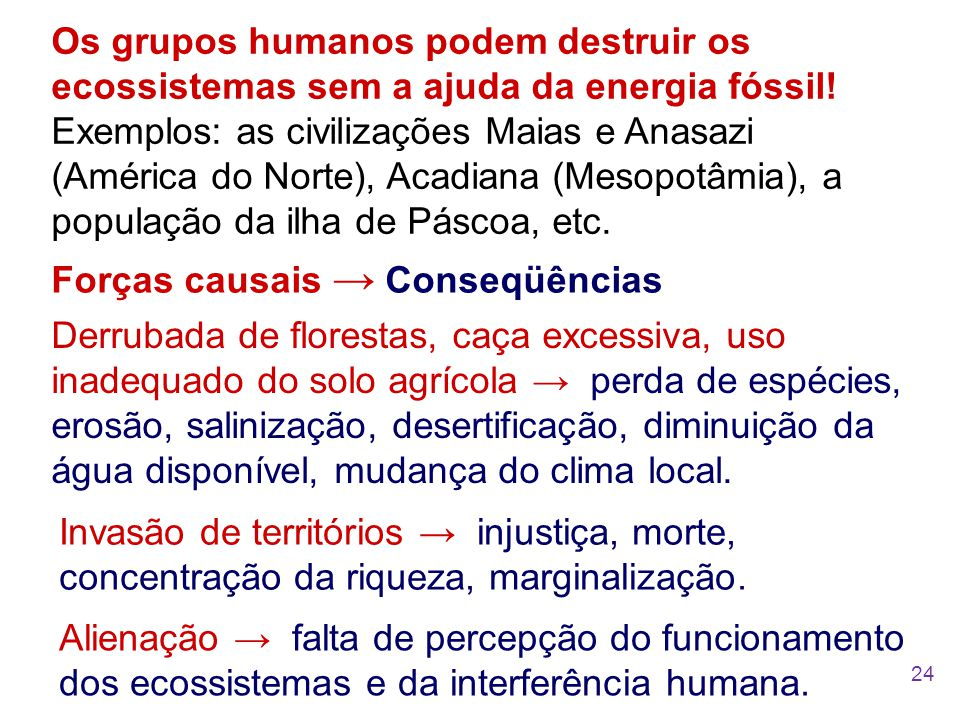 Forças causais → Conseqüências