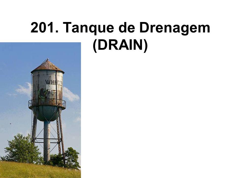 201. Tanque de Drenagem (DRAIN)
