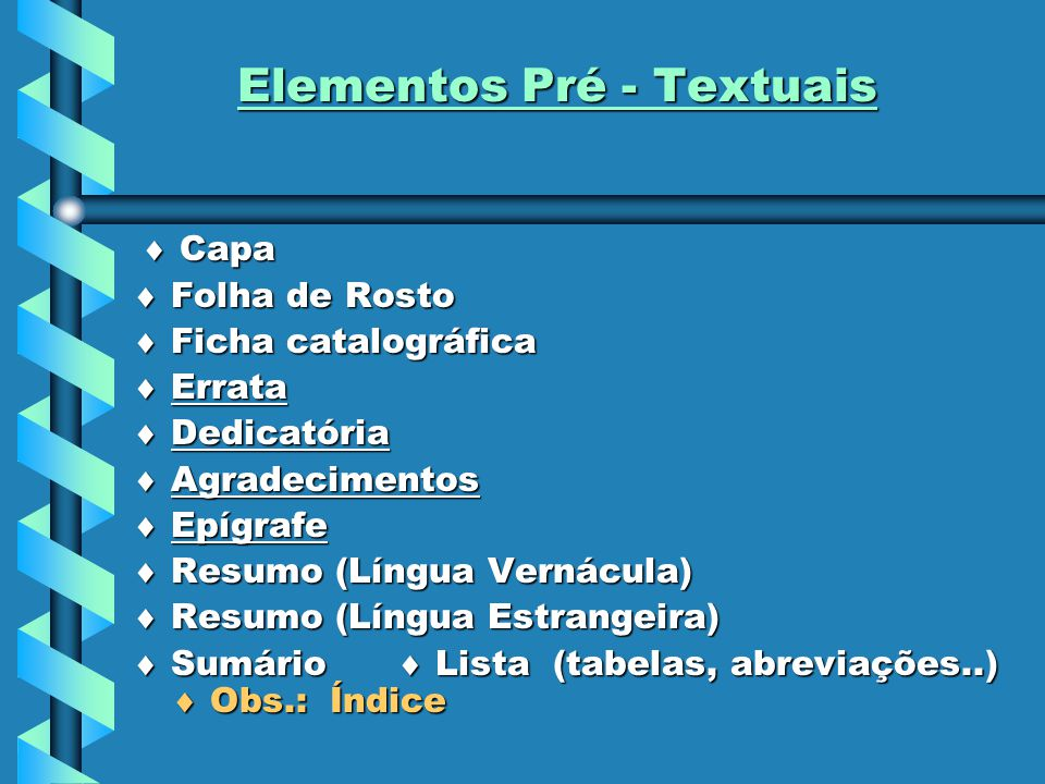 Elementos Pré - Textuais