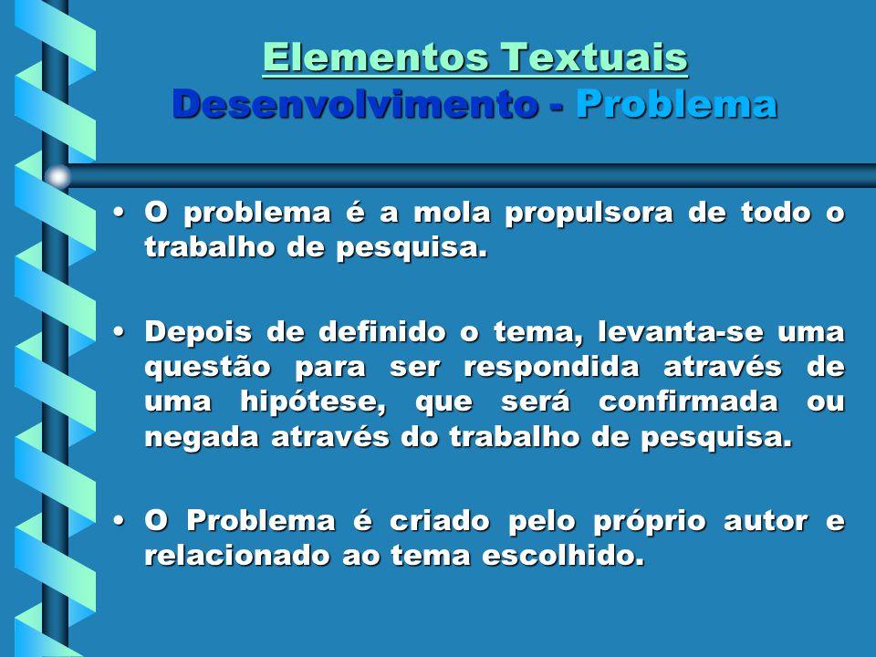 Elementos Textuais Desenvolvimento - Problema