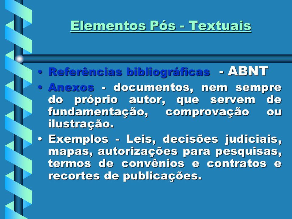 Elementos Pós - Textuais