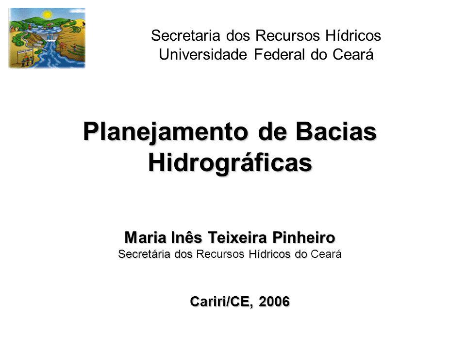 Planejamento de Bacias Hidrográficas Maria Inês Teixeira Pinheiro