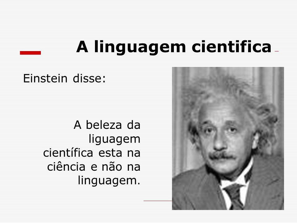 A linguagem cientifica